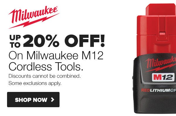 Up to 20% OFF Select Milwaukee M12 Tools