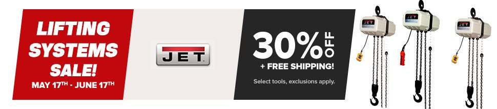 30% Off JET Lifting Systems and Hoists