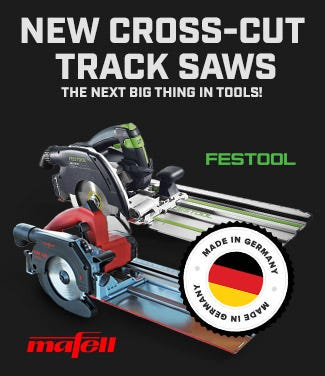 New Cross-Cut Track Saws