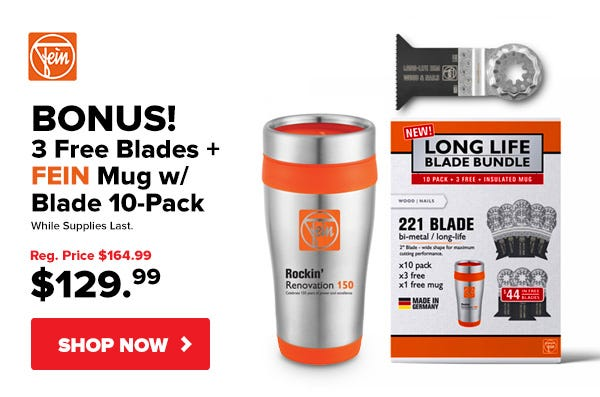 Free Blades + Free Mug with Fein Blade 10-Pack