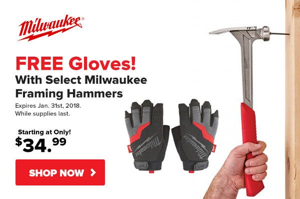 Free Work Gloves with Milwaukee Framing Hammer